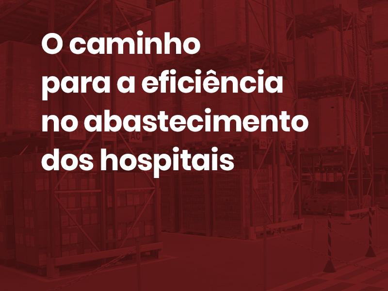 caminho de processos logísticos para reabastecimento hospitalar